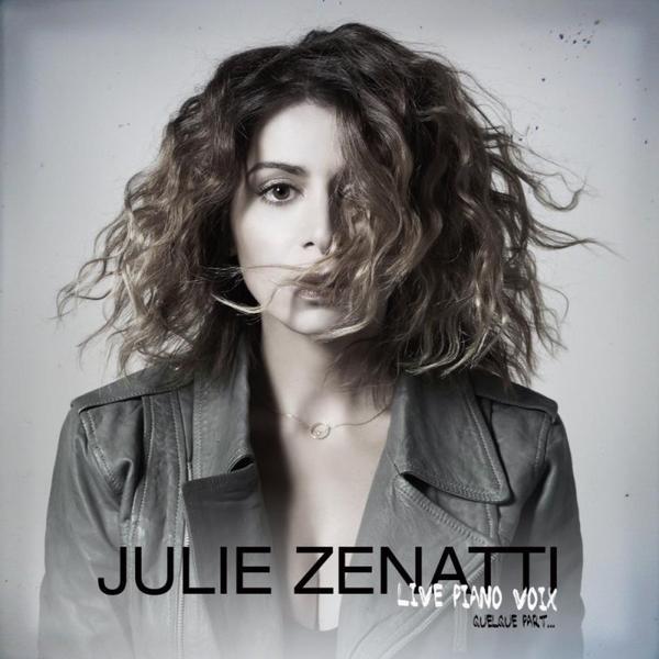 Le nouvel Album de Julie Zenatti !