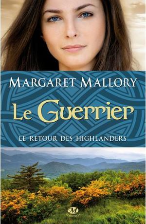 Le retour des highlanders  de Margaret Mallory