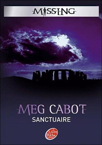 Livre : Série Missing, Tome 4 : Sanctuaire