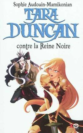 Tara Duncan 9, La Reine Noire