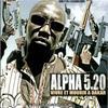 Medine et Alpha 5.20- Le Mal Qu'on a Fait (Sur Vivre et Mourir a Dakar...Album d'Alpha 5.20)