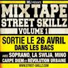 MIX TAAPE STREET SKiLLZ VOL.1