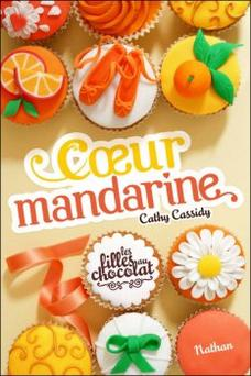 Coeur Mandarine - Cathy Cassidy ( Lecture commune )