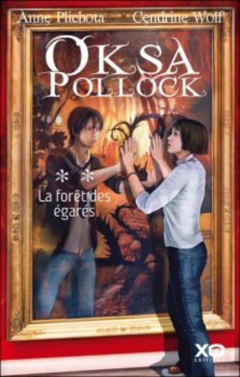 Oksa Pollock, Tome 2, La Forêt des Égarés de Anne Plichota et Cendrine Wolf