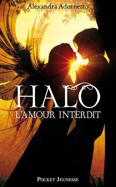 Le Trailer de L'amour Interdit, Tome 1, Halo de Alexandra Adornetto