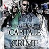Capital du crime / Banlieue sale music (2010)
