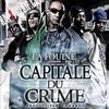Capital du crime / Banlieue sale music (2010)
