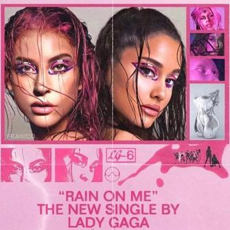 Rain On Me (ft. Ariana Grande) / Lady Gaga - Rain On Me (ft. Ariana Grande) (2020)