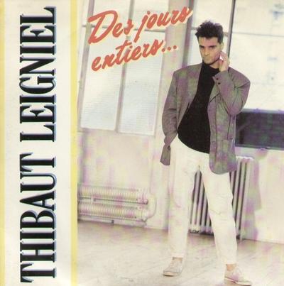 Coup d'oeil sur...  Thibaut Leigniel - Des jours entiers (1987)