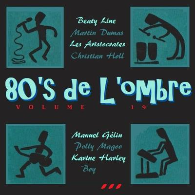 Les compilations (fictives)  Volume 19 - Août 2012 (réédition 2 CD 2013)