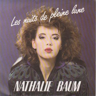 Les indispensables Nathalie Baum - Les nuits de pleine lune (1987)
