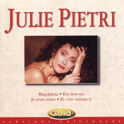 L'ombre de la lumière  Julie Pietri - Gold (1992)