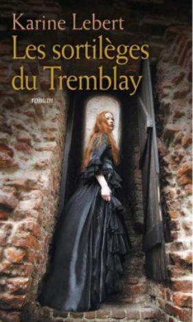 331. Les Sortilèges Du Tremblay