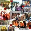 ♥♥des années inoubliable.. ♥ ♥.NOTRE-DAME.. ♥♥