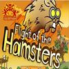 Flight of the hamsters !