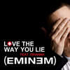 >> Pochette Officiel de 'Love The Way You Lie'