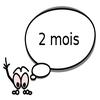 2 Mois aujourd'hui (l)