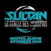 SULTAN - Le Cercle des IncomprisPage Facebook cliques