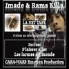 Imade et Rams Killa - La net tape 6 titres
