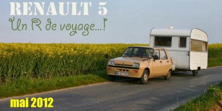 Renault 5 Lauréate et caravane de la marque Falaise (fabriquée à Etretat )