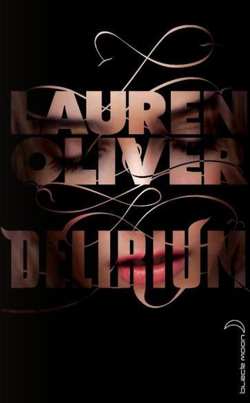 Delirium - Lauren Olivier