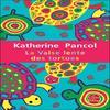 Katherine Pancol : La valse lente des tortues