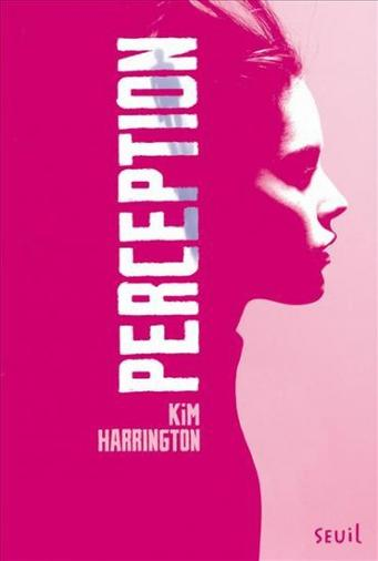 Perception - Kim Harrington