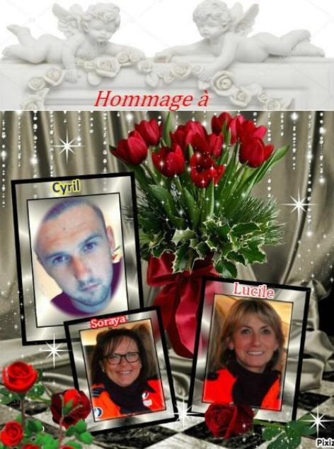 Hommage à Soraya, Lucile, Cyril, victime du 29 mai 2018.