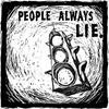 People always lie