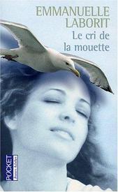 Le cri de la mouette - Emmanuelle Laborit