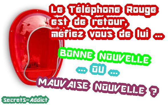 Mention spéciale téléphone rouge !