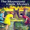 "Nancy Drew - tome 40""The Moonstone Castle Mystery"" (Alice et la pierre d'Onyx) - 1963"