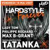 Hardstyle Forever, le 18 mai
