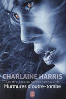 Les mystères de Harper Connely, t1 : Murmures d'outre-tombe