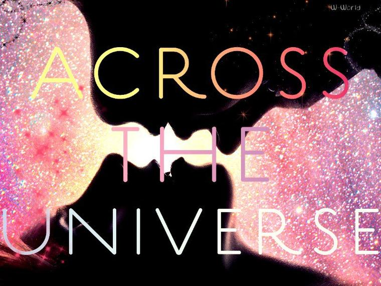 Across The Universe Tome 1 : Across The Universe