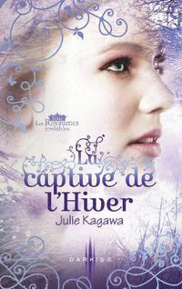 Extrait : La Captive De l'Hiver ( La Princesse Maudite Tome 2 )