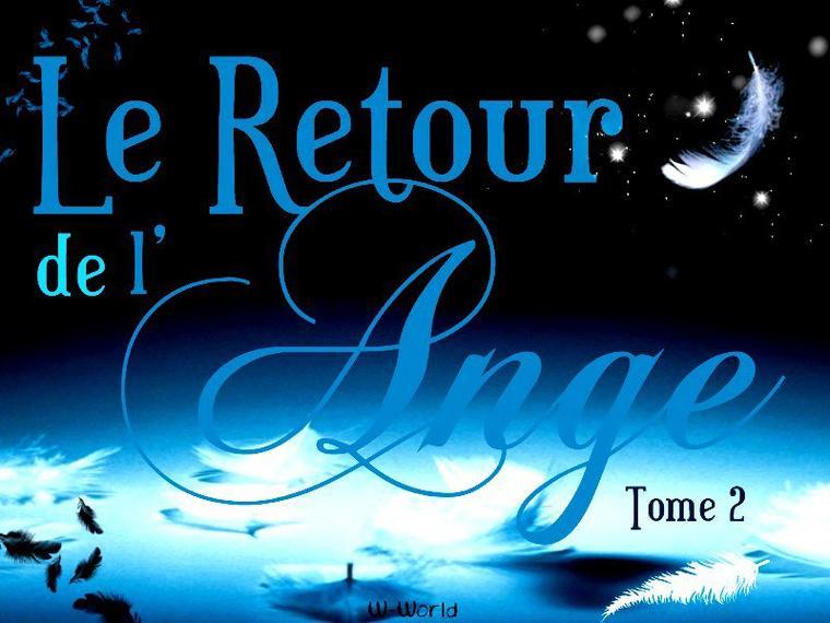 Le Retour De L'ange Tome 2 : La Poursuite