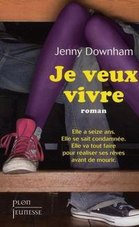 Le roman JE VEUX VIVRE adapté au cinéma !