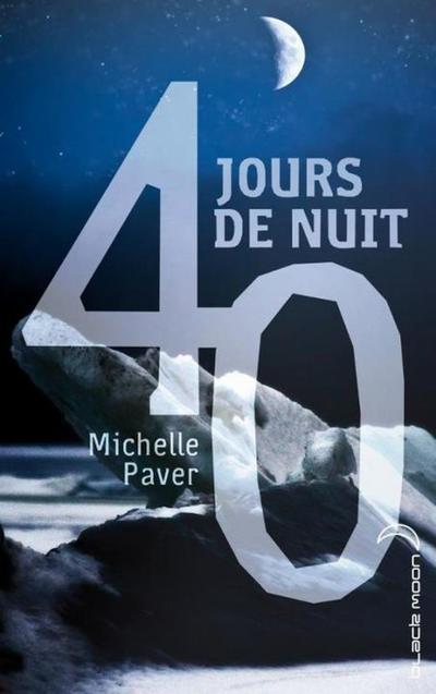 Extrait : 40 Jours De Nuit de Michelle Paver