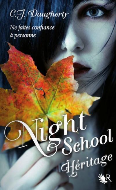Extrait : Night School Tome 2 - Héritage