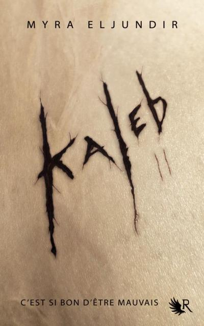 Extrait : Kaleb Tome 2 - Abigail de Myra Eljundir