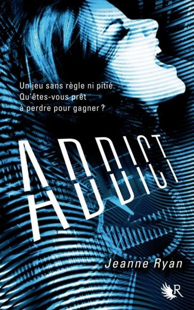 Extrait : Addict de Jeanne Ryan