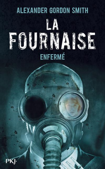 Extrait : La Fournaise Tome 1 - Enfermé