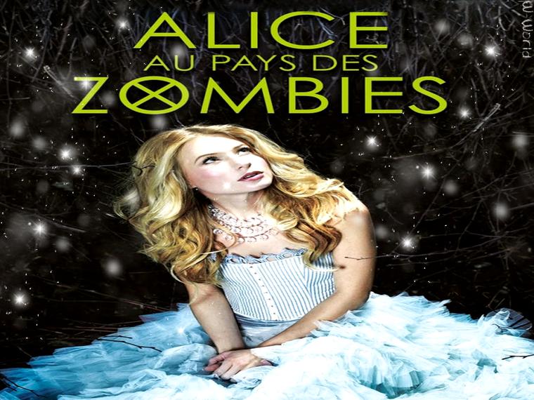 Chroniques De Zombieland Tome 1 : Alice Au Pays Des Zombies