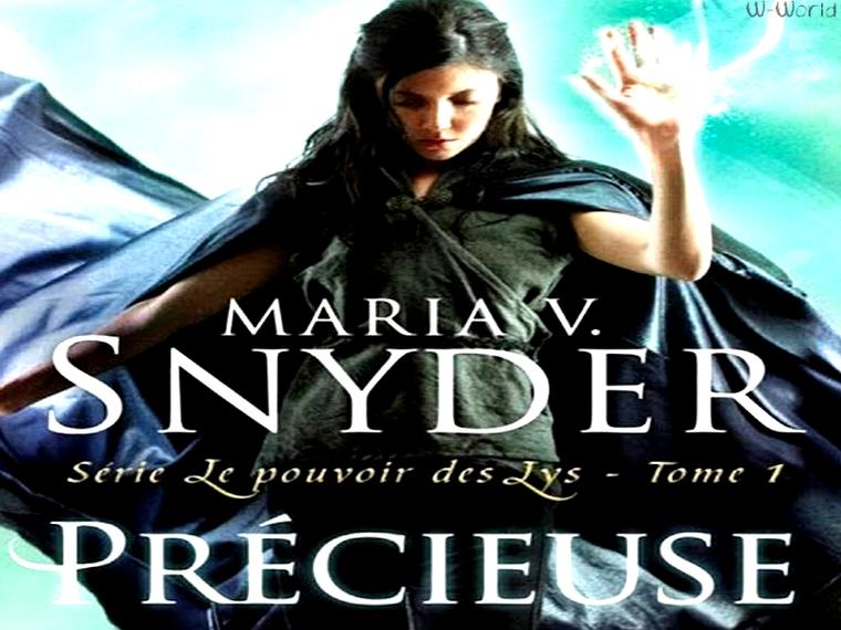 LE POUVOIR DES LYS T.1 : PRÉCIEUSE