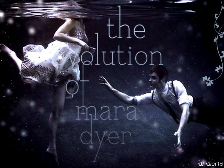 MARA DYER T.2 : THE EVOLUTION OF MARA DYER