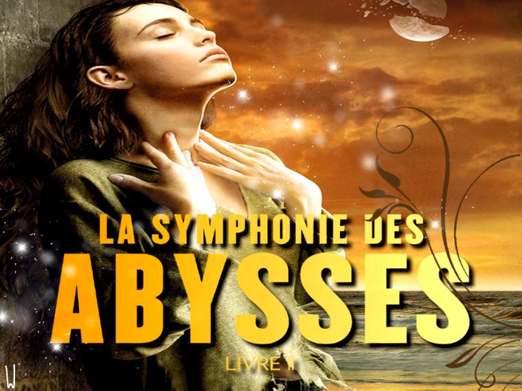 LA SYMPHONIE DES ABYSSES T.2 : LA PARTITION D'EYAL