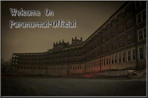 Welcome on Paranormal-Official !