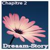 Dreaam-Story  Chapitre 2