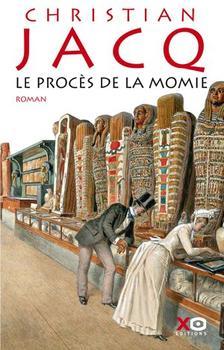 Le Procès de la momie, Christian Jacq